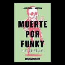 Muerte por Funky