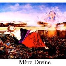 Joël Robert : Sophia ou la Mère Divine