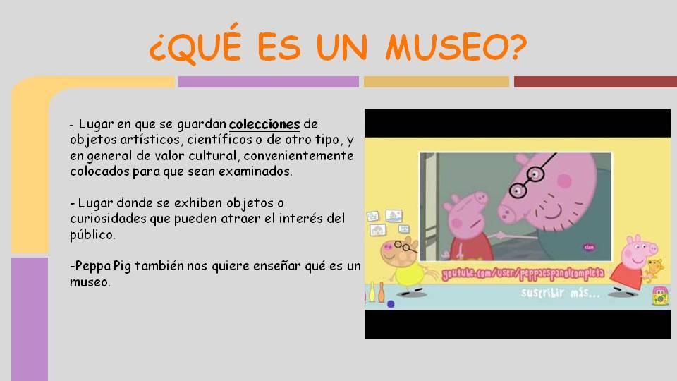 Haz click en la imagen para ver el video Peppa Pig, el museo