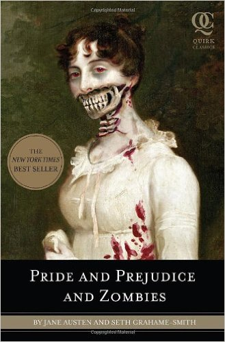 Pride And Prejudice And Zombies The Classic Regency Romance Now